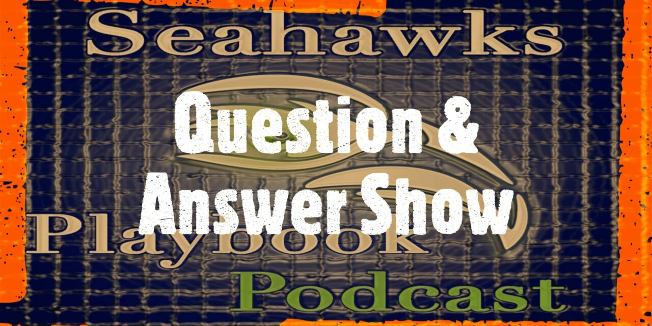 Seahawks Playbook Podcast Episode 178: Question & Answer Show + Beer Sampling