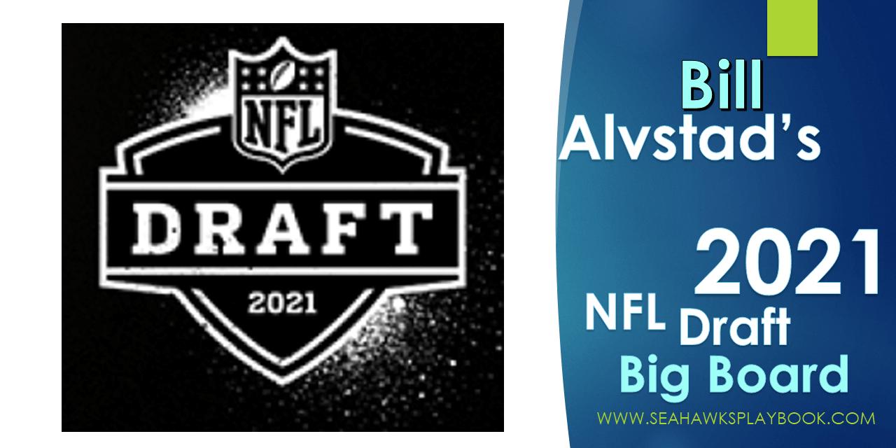 NWSeahawk's 2021 NFL Draft Big Board